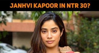 Janhvi Kapoor In NTR 30?