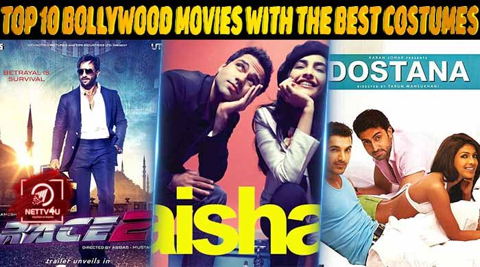 Top 10 Bollywood Movies With The Best Costumes Latest Articles Nettv4u