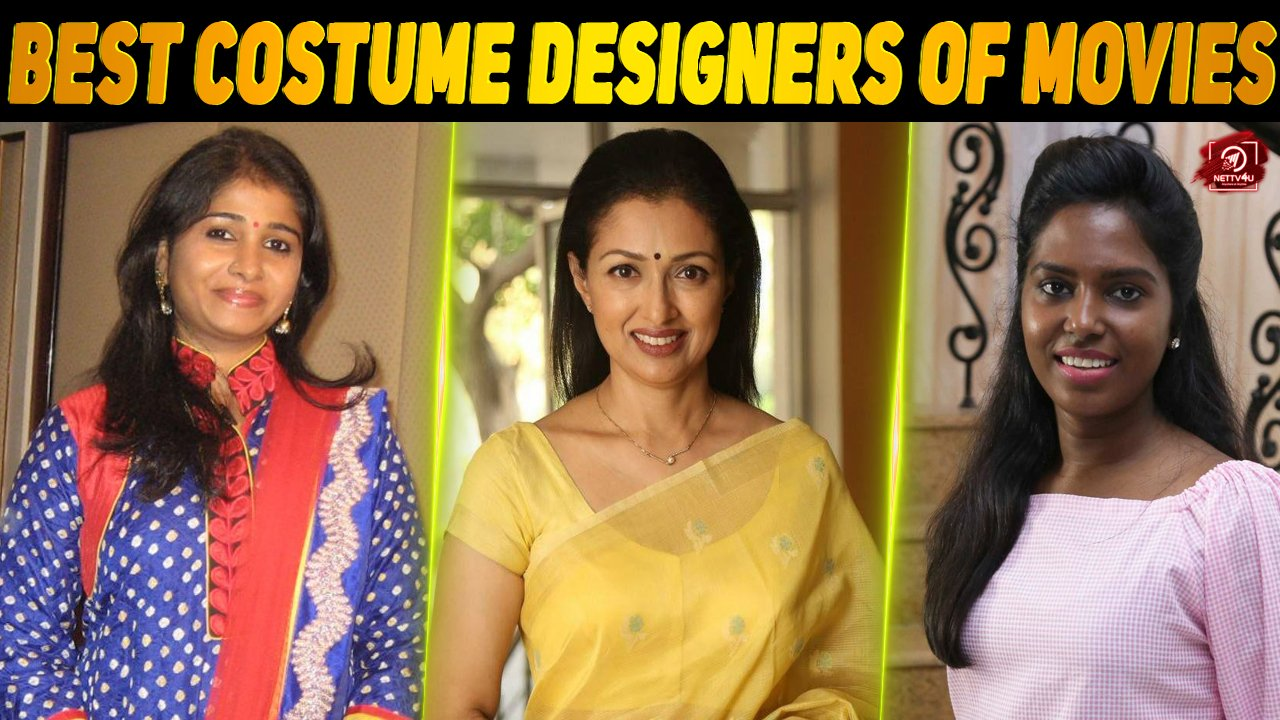 Lists Of Some Best And Wanted Costume Designers In Kollywood