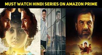 10 Must Watch Hindi Series On Amazon Prime Video