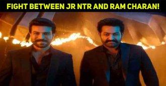 Fight Between Jr NTR And Ram Charan!