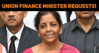 Union Finance Minister Requests!
