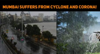 Mumbai Suffers From Cyclone And Corona!