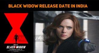 Black Widow Release Date In India Announced!