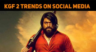 KGF 2 Trends On Social Media And The Reason Is…..