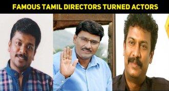 Top Ten Famous Tamil Directors Turned Actors