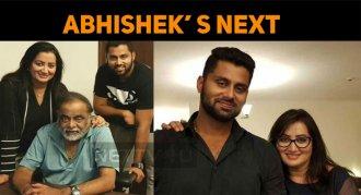 What's Abhishek Ambareesh's Next?