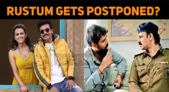 Rustum Gets Postponed?