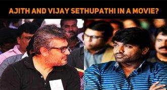 Ajith And Vijay Sethupathi To Share The Screen ..