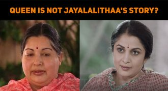 Queen Is Not Madam Jayalalithaa's Story?