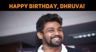 Happy Birthday, Dhruva Sarja!