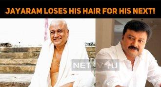 Jayaram Sheds 20 Kg And Loses His Hair For His ..