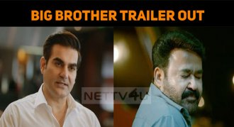 Mohanlal's Big Brother Trailer Is Just Stunning..