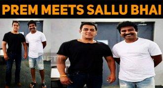 Prem Met Sallu Bhai!