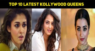 Top 10 Latest Kollywood Queens