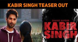 Kabir Singh Teaser Is Out!