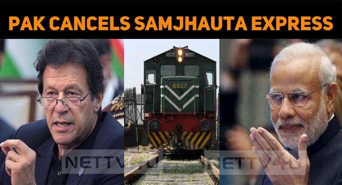 Pakistan Cancels Samjhauta Express And Bans Indian Cinema – The Article 370 Effect