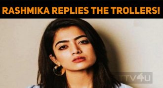 Rashmika Mandanna Replies The Trollers!