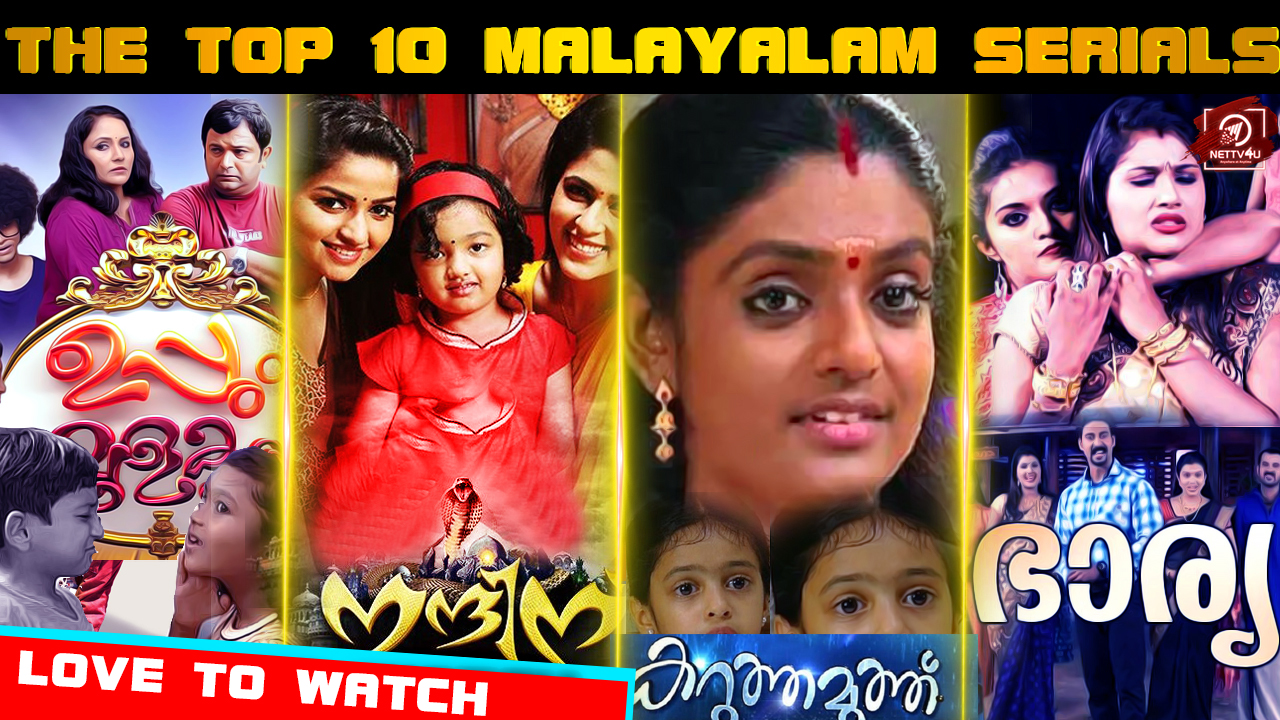 The Top 10 Malayalam Serials That Everybody Loves To Watch