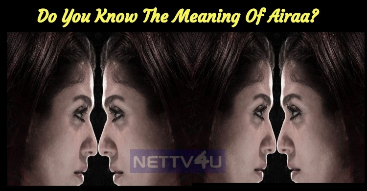 Do You Know The Meaning Of Airaa? | NETTV4U
