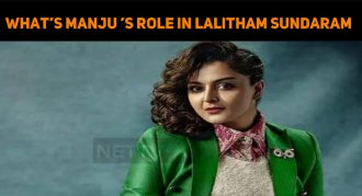 What's The Role Of Manju Warrier In Lalitham Su..