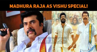 Madhura Raja To Release As Vishu Special!