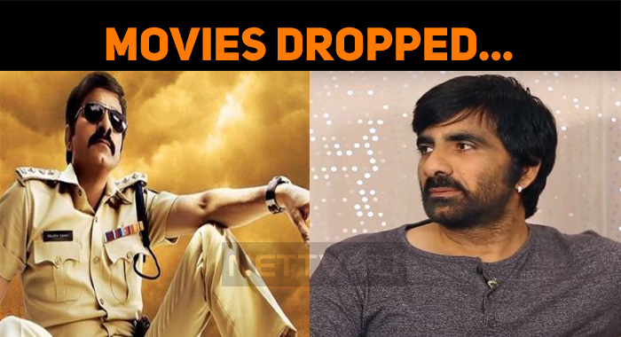 Ravi Teja's Movies Getting Dropped One By One! | NETTV4U