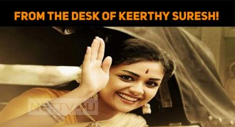 From The Desk Of Keerthy Suresh!
