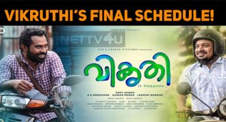 Vikruthi In Its Final Schedule!