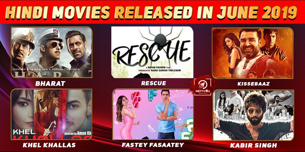 List Of Hindi Movies Released In June 2019