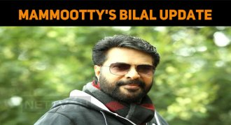 Mammootty's Bilal Scripting Work Is Going On!