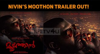Nivin's Moothon Trailer Out!