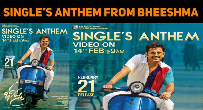 Valentine S Day Special Single S Anthem From Bheeshma Nettv4u