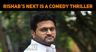 Rishab's Next Is A Comedy Thriller?
