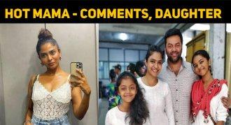 Hot Mama – Says, This Popular Actress' Daughter..