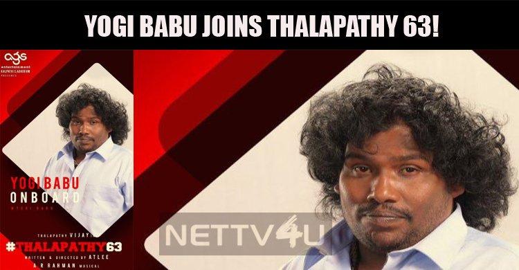 Yogi Babu Joins Thalapathy 63! | NETTV4U