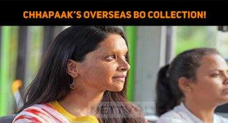 Chhapaak's Overseas BO Collection!