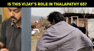 Is This Vijay's Role In Thalapathy 65?