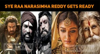 Sye Raa Narasimha Reddy Gets Ready For The Rele..