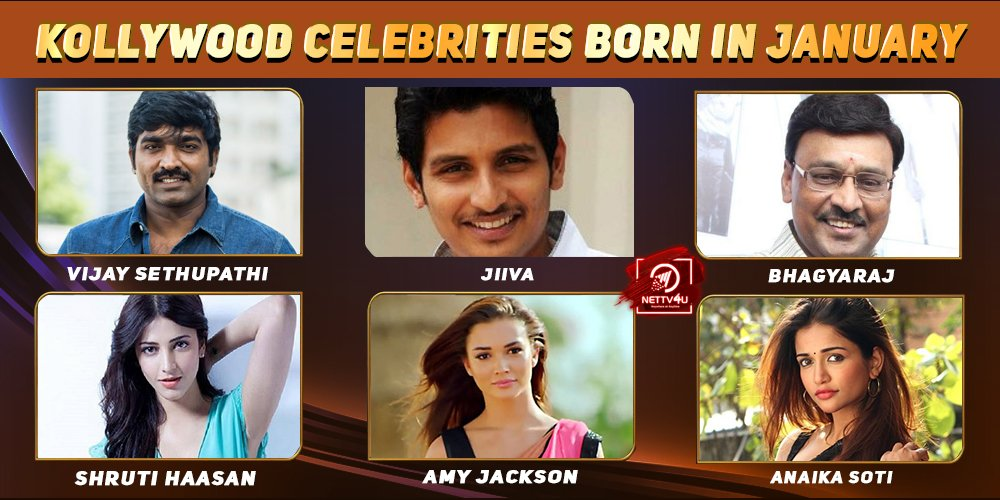 Top Kollywood Celebrities Who Were Born in January