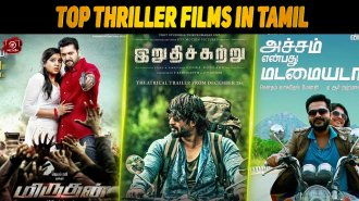 The Top 10 Thriller Films In Tamil Released In 2016-2017