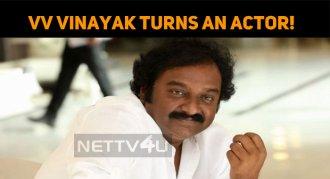 VV Vinayak Turns An Actor!