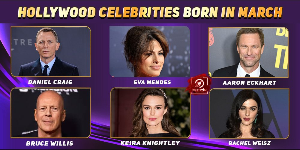 Top Hollywood Celebrities Who Were Born in March
