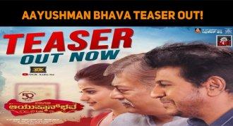 Aayushman Bhava Teaser Out! Shivanna Rocks!