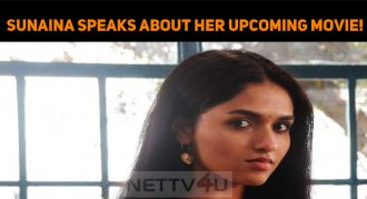 Sunaina Speaks About Her Upcoming Movie!
