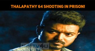 Thalapathy 64 Shooting In Prison!