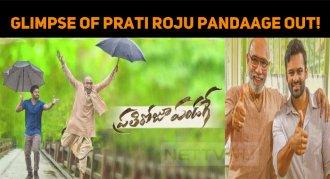 Glimpse Of Prati Roju Pandaage Out!