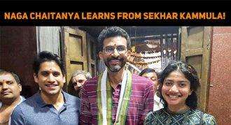 Naga Chaitanya Is Learning Lessons From Sekhar ..