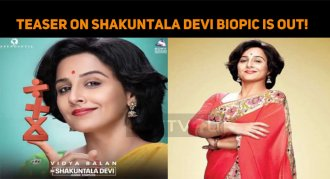 Teaser On Shakuntala Devi Biopic Is Out!