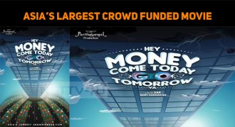 Asia's Largest Crowdfunded Movie - Hey Money Co..